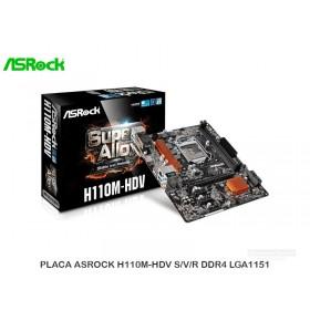 PLACA ASROCK H110M-HDV S/V/R DDR4 LGA1151