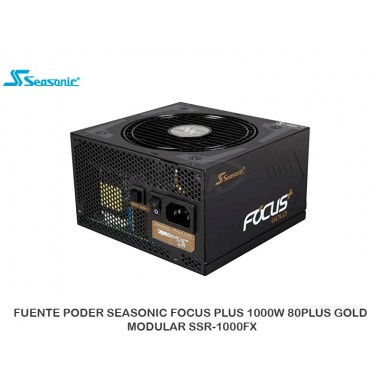 FUENTE PODER SEASONIC FOCUS PLUS 1000W 80PLUS GOLD MODULAR SSR-1000FX