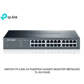 SWITCH TP-LINK 24 PUERTOS GIGABIT DESKTOP METALICO TL-SG1024D