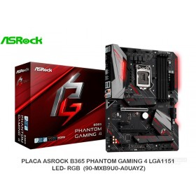 PLACA ASROCK B365 PHANTOM GAMING 4 LGA1151 LED- RGB (90-MXB9U0-A0UAYZ)