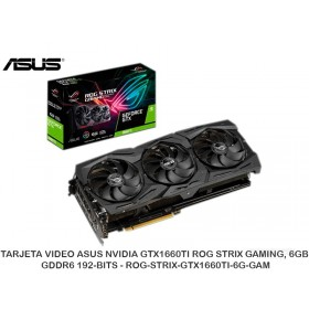 TARJETA VIDEO ASUS NVIDIA GTX1660TI ROG STRIX GAMING, 6GB GDDR6 192-BITS - ROG-STRIX-GTX1660TI-6G-GAM