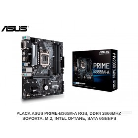 PLACA ASUS PRIME-B365M-A RGB, DDR4 2666MHZ, SOPORTA: M.2, INTEL OPTANE, SATA 6GBBPS