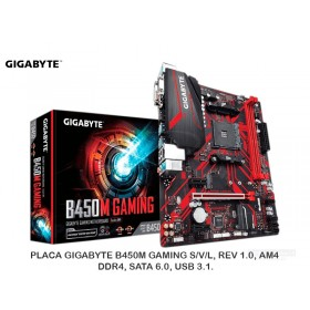 PLACA GIGABYTE B450M GAMING S/V/L, REV 1.0, AM4, DDR4, SATA 6.0, USB 3.1.
