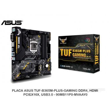 PLACA ASUS TUF-B365M-PLUS-GAMING DDR4, HDMI, PCIEX16X, USB3.0 - 90MB11P0-MVAAY0