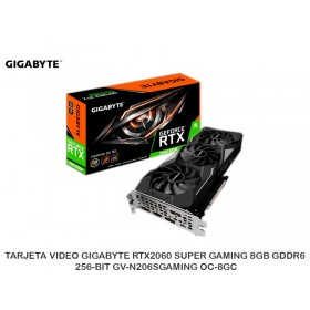 TARJETA VIDEO GIGABYTE RTX2060 SUPER GAMING 8GB GDDR6 256-BIT GV-N206SGAMING OC-8GC