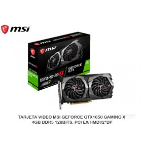 TARJETA VIDEO MSI GEFORCE GTX1650 GAMING X 4GB DDR5 128BITS, PCI EX/HMDI/2*DP