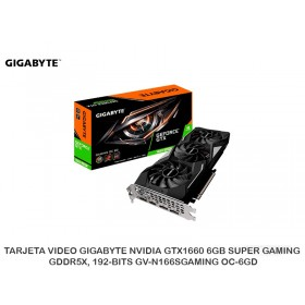 TARJETA VIDEO GIGABYTE NVIDIA GTX1660 6GB SUPER GAMING, GDDR5X, 192-BITS GV-N166SGAMING OC-6GD