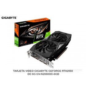 TARJETA VIDEO GIGABYTE GEFORCE RTX2060 OC 6G GV-N2060OC-6GD