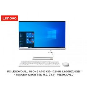"PC LENOVO ALL IN ONE A340 CI5-10210U 1.60GHZ, 4GB, 1TBSATA+128GB SSD M.2, 23.8""  F0E800DVLD"