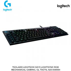 TECLADO LOGITECH G815 LIGHTSYNC RGB MECHANICAL GAMING, GL TACTIL 920-008984