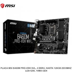 PLACA MSI B460M PRO-VDH SVL, 4 DDR4, HASTA 128GB 2933MHZ, LGA1200, 10MA GEN