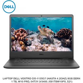LAPTOP DELL VOSTRO CI5-1135G7 (HASTA 4.2GHZ) 8GB DDR4, 1 TB, W10 PRO, 04T3Y (V3400_I581TBW10PS_521)