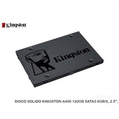 "DISCO SOLIDO KINGSTON A400 120GB SATA3 6GB/S, 2.5"","