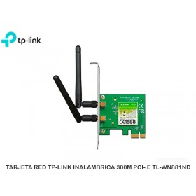 TARJETA RED TP-LINK INALAMBRICA 300M PCI- E TL-WN881ND
