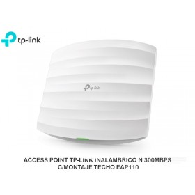 ACCESS POINT TP-LINK INALAMBRICO N 300MBPS C/MONTAJE TECHO EAP110